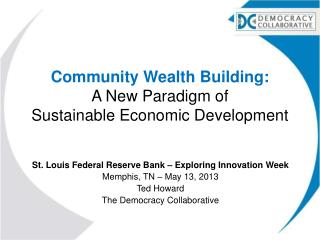 Community Wealth Building: A New Paradigm of  Sustainable Economic Development