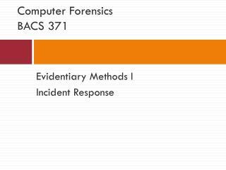 Computer Forensics BACS 371