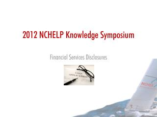 2012 NCHELP Knowledge Symposium