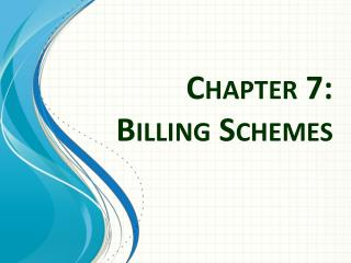 Chapter 7: Billing Schemes