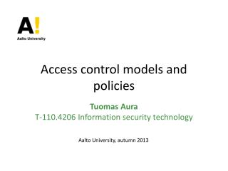 Access control models and policies