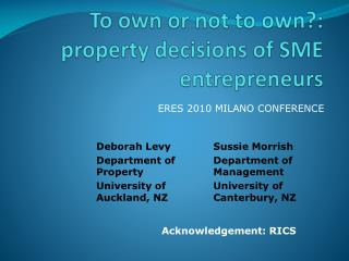 To own or not to own?: property decisions of SME entrepreneurs
