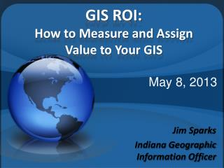 GIS ROI: How to Measure and Assign Value to Your GIS