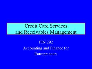 Credit Card Services and Receivables Management