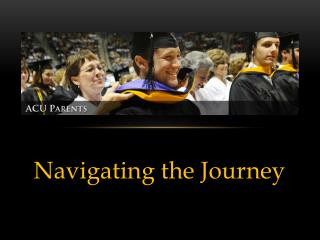 Navigating the Journey