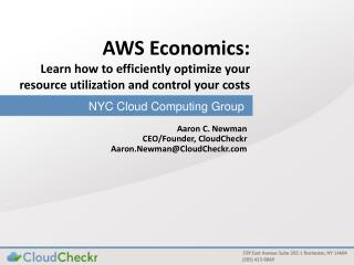 AWS Economics:  Learn  how to efficiently optimize your resource utilization and control your costs
