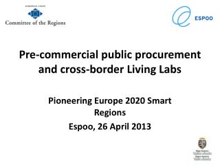 Pre-commercial public procurement and cross-border Living Labs