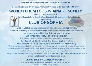 1 6 th Annual Conference  and Doctoral Workshop  o n Social Sustainability through Competitiveness with Qualitative Grow