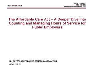 The Affordable Care Act  – A Deeper Dive into Counting and Managing Hours of Service for Public Employers