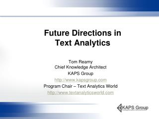 Future Directions in Text Analytics