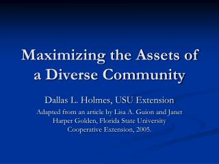 Maximizing the Assets of a Diverse Community