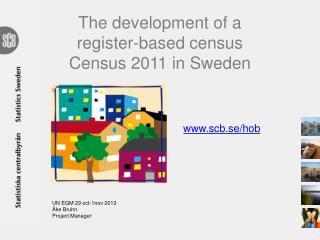 The development of a register-based census  Census  2011 in Sweden