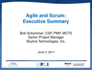 Agile and Scrum:  Executive Summary