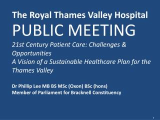 The Royal Thames Valley Hospital