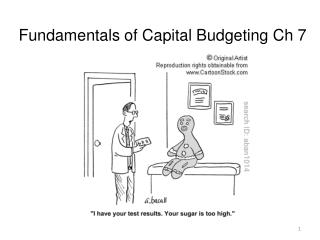 Fundamentals of Capital Budgeting  Ch  7
