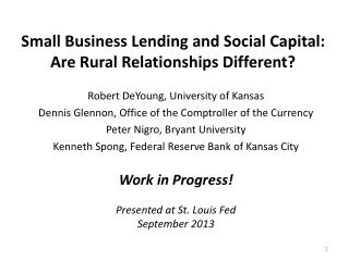 Small Business Lending and Social Capital: Are Rural Relationships Different?