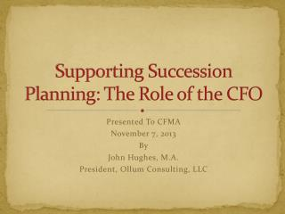 Supporting Succession Planning: The Role of the CFO
