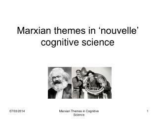 Marxian themes in 'nouvelle' cognitive science