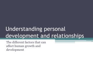 Understanding personal development and relationships