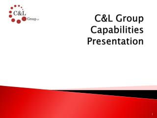 C&L Group Capabilities Presentation