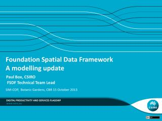 Foundation Spatial Data Framework A modelling update