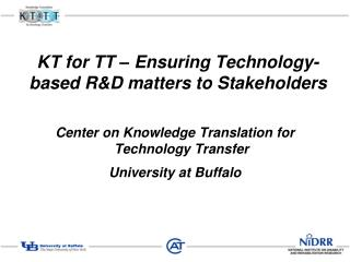 KT for TT – Ensuring Technology-based R&D matters to Stakeholders