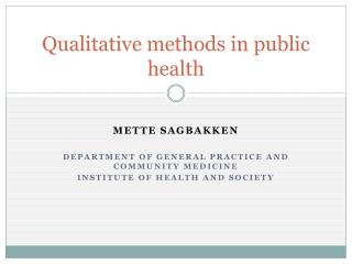 Qualitative  methods  in  public health