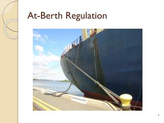 At-Berth  Regulation