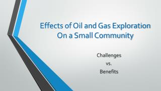 Effects of Oil and Gas Exploration On a Small Community