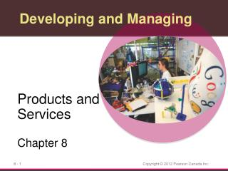 Developing and Managing