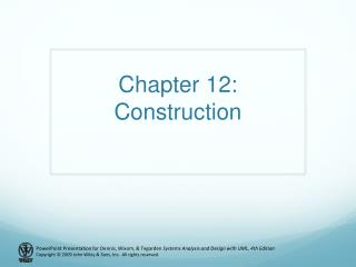 Chapter  12: Construction