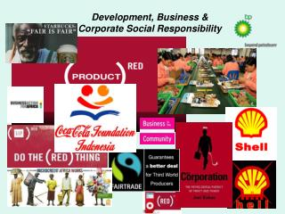 Development, Business & Corporate Social Responsibility