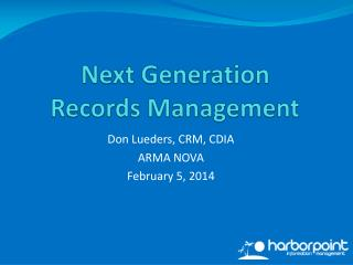 Next Generation Records Management
