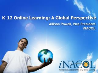 K-12 Online Learning: A Global Perspective