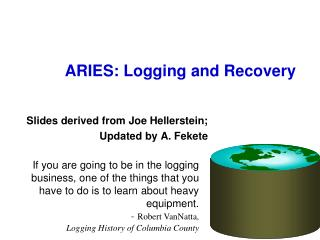 ARIES: Logging and Recovery