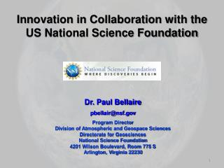 Innovation in Collaboration with the  US National Science Foundation