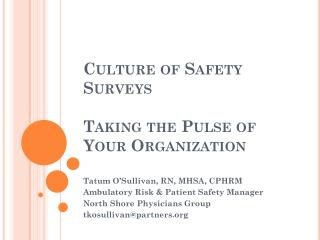 Culture of Safety Surveys Taking the Pulse of Your Organization