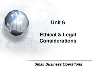 Unit  6 Ethical & Legal Considerations