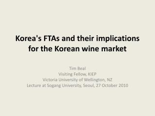 Korea's FTAs and their implications for the Korean wine market