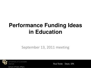 Performance Funding Ideas in Education