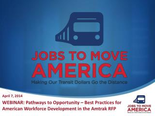 WEBINAR: Pathways to Opportunity – Best Practices for American Workforce Development in the Amtrak RFP