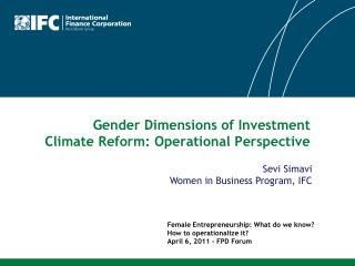 Gender Dimensions of Investment  Climate Reform: Operational Perspective