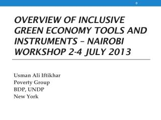 Overview of inclusive green economy tools and instruments – Nairobi workshop 2-4 July 2013