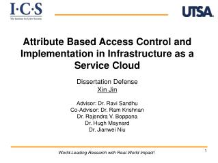 Attribute Based Access Control and Implementation in Infrastructure as a Service Cloud Dissertation Defense Xin  Jin Ad