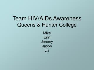 Team HIV/AIDs Awareness Queens & Hunter College