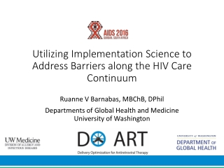 Utilizing Implementation Science to Address Barriers along the HIV Care Continuum