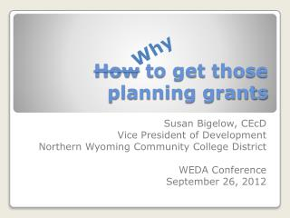 How  to get those planning grants