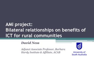 AMI project: Bilateral relationships on benefits of ICT for rural communities