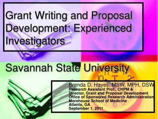 Grant Writing and Proposal Development: Experienced    Investigators  Savannah State University