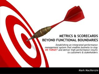METRICS & SCORECARDS  BEYOND FUNCTIONAL BOUNDARIES